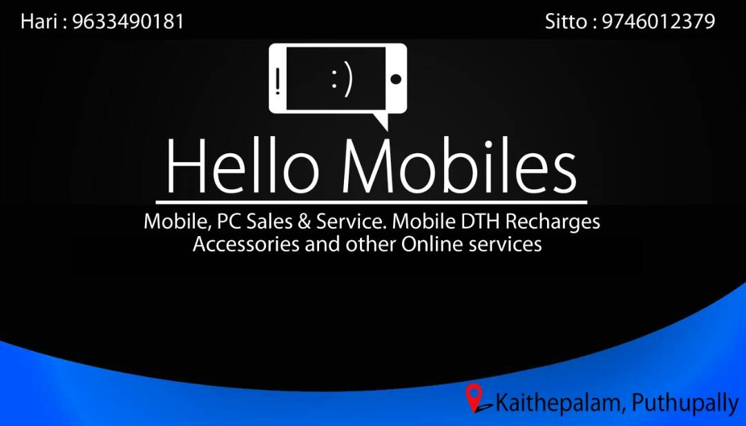 Hello Mobiles And Accessories In Kaitheppalamputhuppally Kottayam
